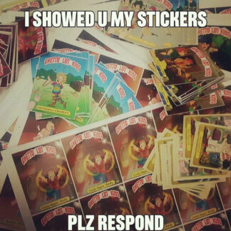 Piles of Ghetto Lot Kids stickers